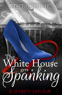 The White House Gets a Spanking